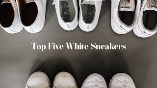 Top Five Must Have White Sneakers