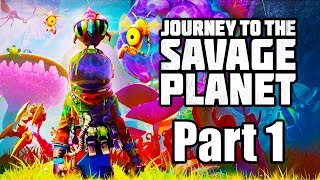 JOURNEY TO THE SAVAGE PLANET Gameplay Walkthrough Part 1 - No Commentary [PS4 PRO 1080p]