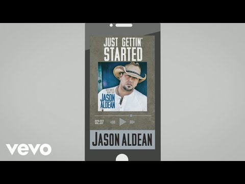 Jason Aldean - Just Gettin' Started (Audio)