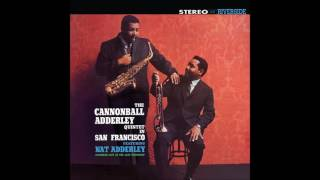 The Cannonball Adderley Quintet In San Francisco (1959) (Full Album)