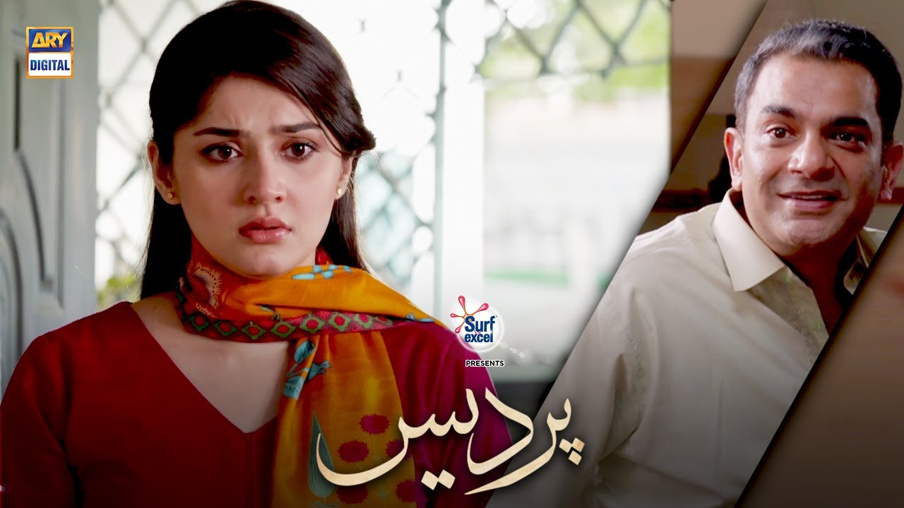 Ab Mere Pass Unke Liye Time Nahi Hai.. Dur-e-Fishan   Pardes Episode 13 & 14 Presented By Surf E