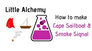 Little Alchemy-How To Mąke Cape, Sailboat & Smoke Signal Cheats & Hints