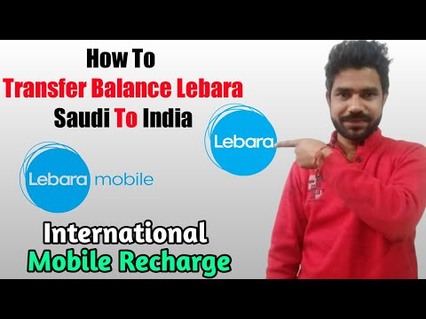 How To Transfer Balance Lebara Saudi To India | International Mobile Recharge | Transfer Balance Ksa