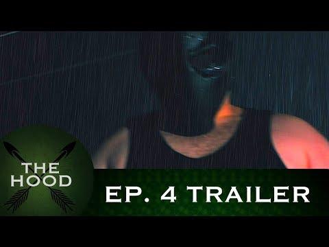 The Hood: Episode 4 - Trailer (Green Arrow/Batman Fan Film)
