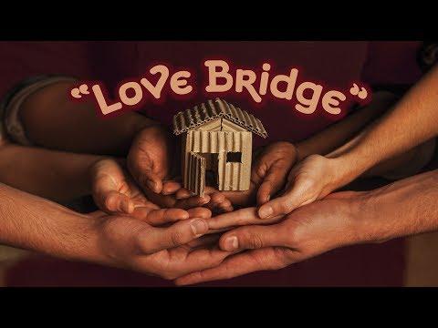 Love Bridge (English - Anglais)