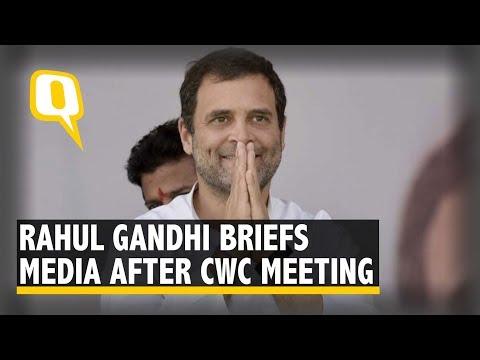 Live: Congress President Rahul Gandhi Briefs Media After CWC Meeting