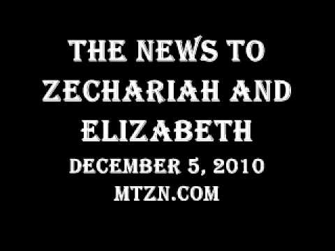 News to Zechariah and Elizabeth - This is Jesus Christ!