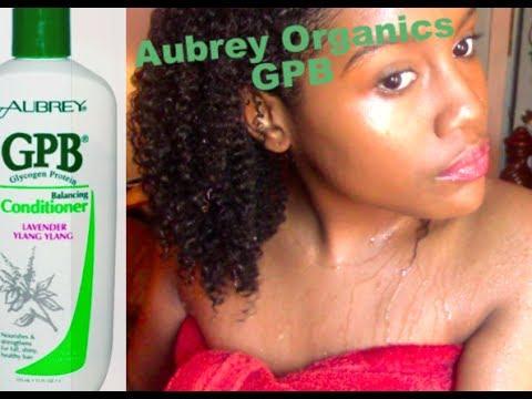 Aubrey Organics GPB Conditioner Demo/First Impression