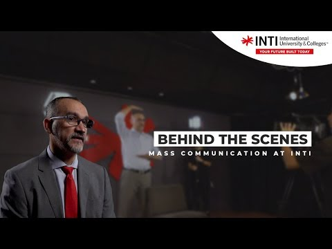 Behind The Scenes - Mass Communication At INTI
