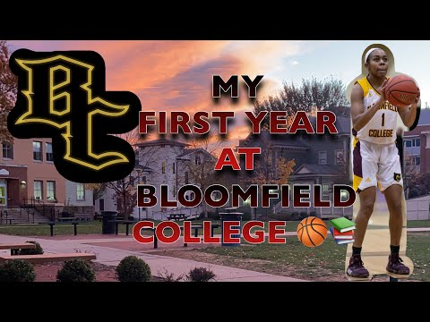 MY FIRST YEAR AT BLOOMFIELD COLLEGE ??????????