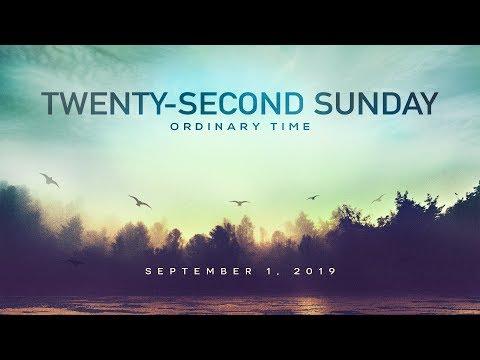 Weekly Catholic Gospel Reflection For September 1, 2019 | Twenty-Second Sunday of Ordinary Time