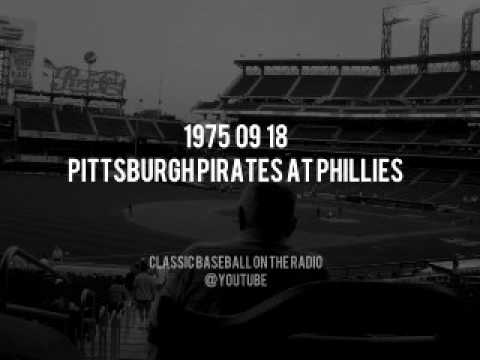 1975 09 18 Pittsburgh Pirates at Phillies Radio Broadcast (Harry Kalas, Ashburn, By Saam)
