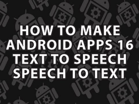 How to Make Android Apps 16
