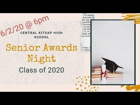Central Kitsap High School's Senior Awards Night: 2 June, 2020