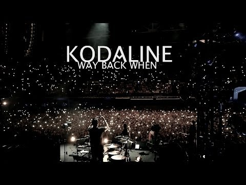 Kodaline - Way Back When (Official Video)