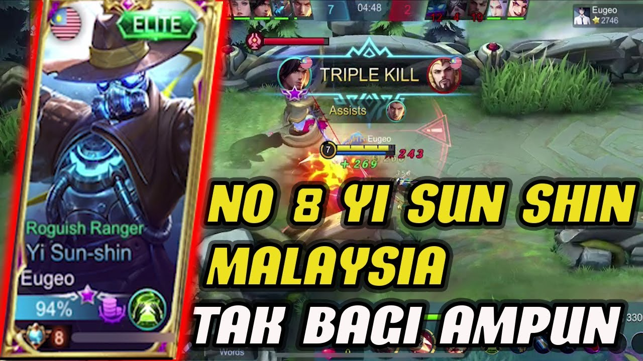 TAK BAGI AMPUN ENEMY ! NO 8 YI SUN SHIN MALAYSIA ! Eugeo Gameplay Mobile legends Malaysia