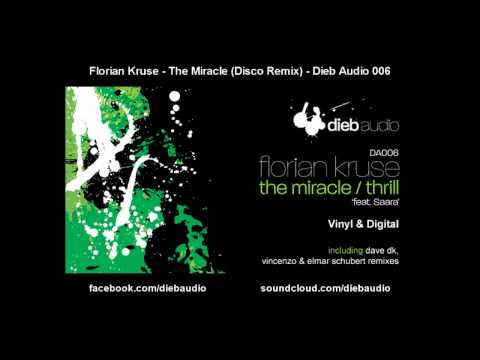 Florian Kruse - The Miracle (Disco Remix) - Dieb Audio 006