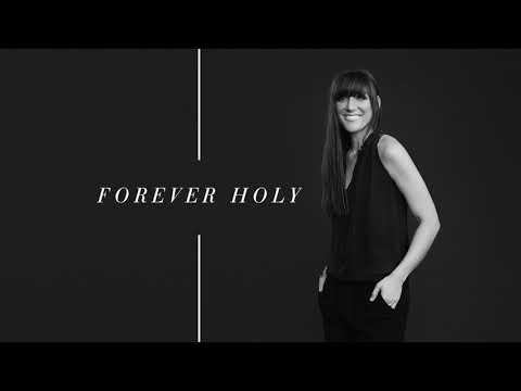Alisa Turner - Forever Holy (Official Audio)