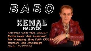 Kemal Malovcic - Babo - (Audio 2015)