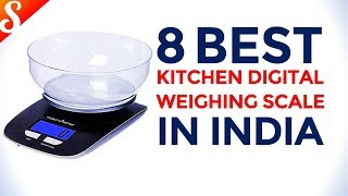 8 Best Kitchen Digital Weighing Scale in India with Price