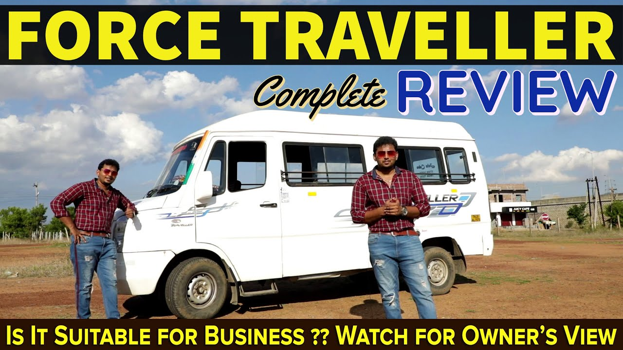 #FORCE TRAVELLER #Bussinessக்கு  வாங்கலாமா ?? | #Complete #Review !!
