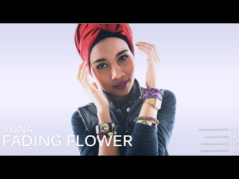 Yuna   Fading Flower Lyrics S7E7IN Remix