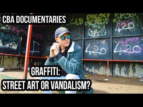 Graffiti: Street Art Or Vandalism? - CBA Documentary  - Kieran Heath