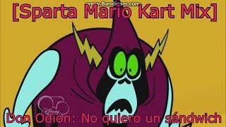 [Sparta Mario Kart Mix] Don Odión: No quiero un sándwich!!