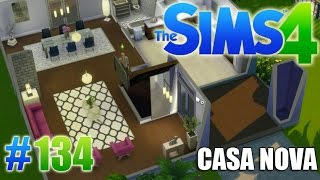 THE SIMS 4 - CASAS NOVAS #134