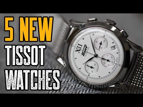 TOP 5 New Tissot Watches 2019 | Best Tissot Watches 2019!