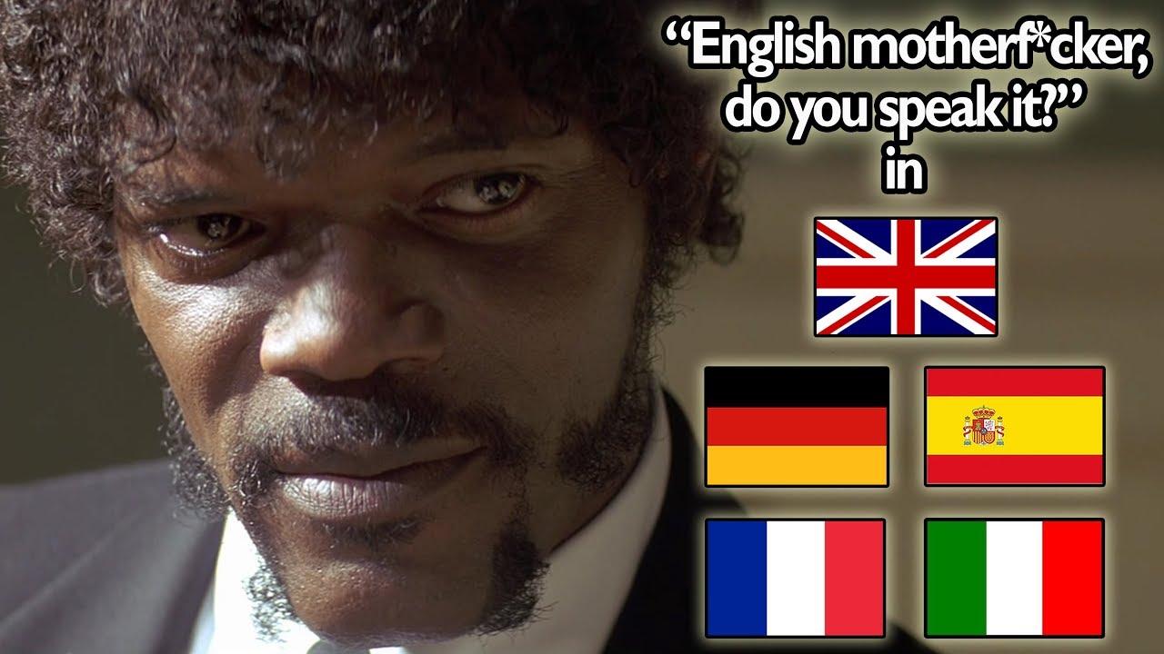 English Motherfcker Do You Speak It Scene In 5 Languages Youtube