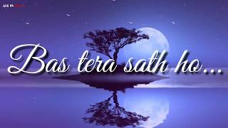Bas Tera Sath Ho - Aashiqui2 Whatsapp Status | Lyrics ✔️
