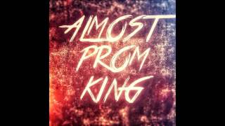 Go Away - Almost Prom King