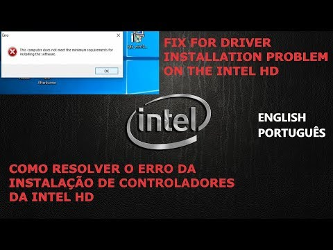 How to Fix Error when installing Intel HD Drivers | Como resolver o erro nos controladores da Intel