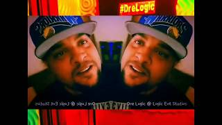 Dre Logic - Haters Pray for my Downfall Promo