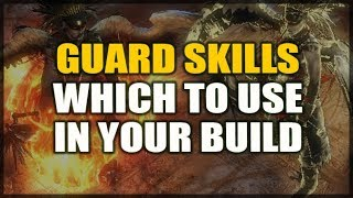 PATH of EXILE: GUARD SKILLS - Which Should You Use in Your Build?