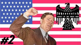 Here's To a LONG Presidency! - Hearts of Iron 4 Fuhrerreich USA - The Long Way Forward! #2
