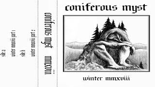 Coniferous Myst - Winter mmxviii (Full Album)