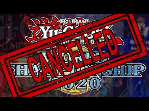 Yu Gi Oh World Championship 2020 Is Cancelled Youtube
