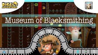 [~Bragi~] #5 Museum of Blacksmithing - Diggy