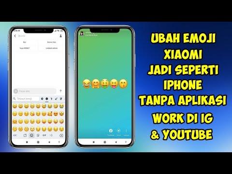 Cara Mengubah Emoji Xiaomi Jadi Iphone Permanen Tanpa Aplikasi Youtube