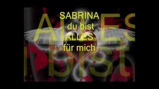 mein liebes Lied für Sabrina meinen waren Engel