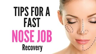 Tips Fast Nose Job Surgery Recovery