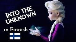 Frozen 2 - Tuntemattomaan/Into the Unknown (Finnish | S&T)