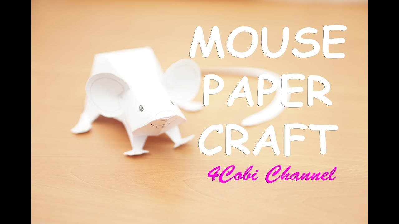 Mouse papercraft diy 4cobi channel paper toy youtube for Diy crafts youtube channels