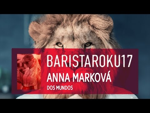 Anna Marková - Barista roku 2017 - finále