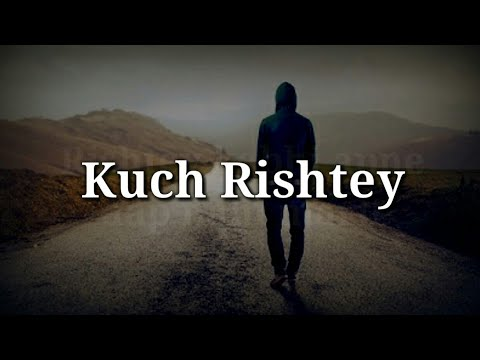 Very heart touching video | Best hindi love quotes | Kuch Rishtey