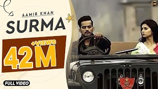 AKHIYAN DA SURMA | AAMIR KHAN | OFFICIAL FULLVIDEO 2015| YAAR ANMULLE RECORDS