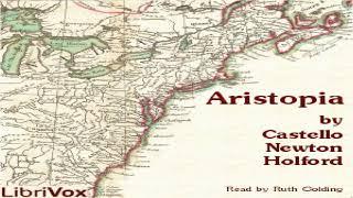 Aristopia: A Romance-History of the New World   Castello Newton Holford   Fantastic Fiction   1/3