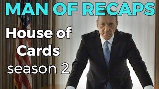 RECAP!!! - House of Cards: Season 2